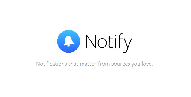 Notify, la app de Facebook para enviar notificaciones
